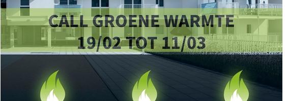 NIEUWE CALL GROENE WARMTE nu aanvragen!